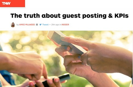 Truth About Guest Posting & SEO Is A Must Read! | Curation Revolution | Scoop.it