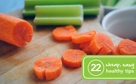 22 Cheap and Easy Ways to Eat Healthy | Fitness Plan for Andrew Leffel | Scoop.it