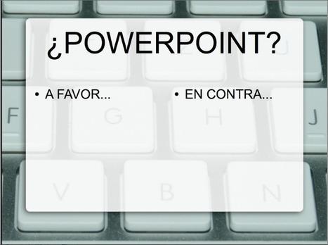 ¿Por qué no utilizo Powerpoint en clase?   Todoele: Herramientas y aplicaciones para ELE   Scoop.it