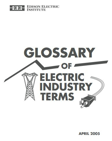 (EN) (PDF)  - Glossary of Electrical Industry Terms |  Edison Electric Institute (Google Drive) | Glossarissimo! | Scoop.it