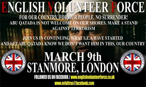 English volunteer force demo 9th march | EVF DEMO: ABU QATADAS | Scoop.it