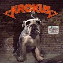 "Krokus ""Dirty Dynamite"" mais bien explosive 