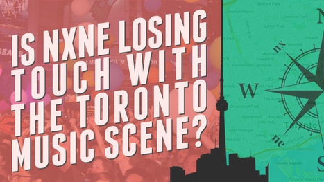 Is NXNE losing touch with the Toronto music scene? - ChartAttack | FunkyBentoToronto | Scoop.it