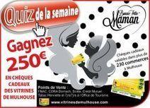 Vitrines de Mulhouse - Participez au quizz | Les Chèques-Cadeaux | Scoop.it