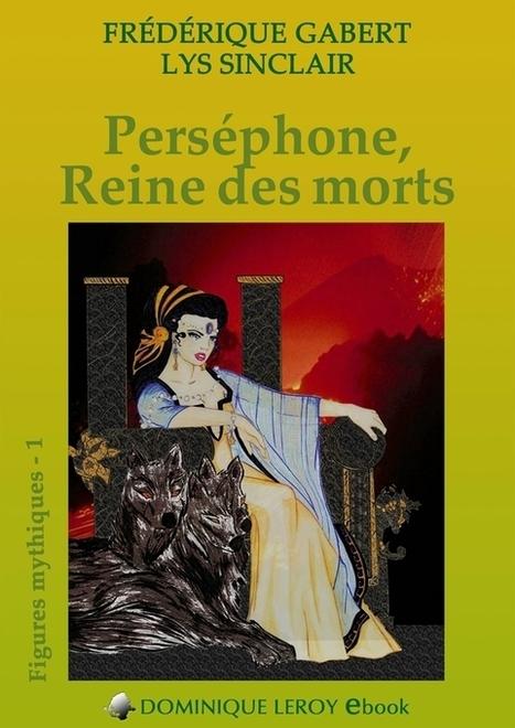 Perséphone, de Frédérique Gabert - Les goûters de Clarissa | Salvete discipuli | Scoop.it
