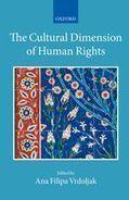 "The Cultural Dimension of Human Rights: Hardback: Ana Vrdoljak - Oxford University Press | ""Must Read"": Law | Scoop.it"