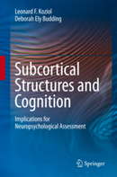 Subcortical Structures and Cognition - Implications for Neuropsychological Assessment | Modern Biology | Scoop.it