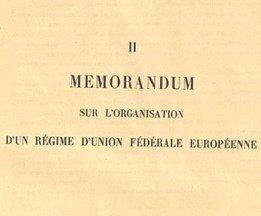 Mémorandum sur l'organisation d'un régime d'union fédérale européenne - Bibliothèque numérique mondiale | Nos Racines | Scoop.it