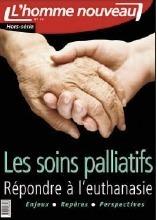 L'homme nouveau, billet sur Soins palliatifs: un nouveau hors série de Adélaide Pouchol (Société) | Psychologies | Scoop.it