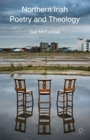 Northern Irish Poetry and Theology | Gail McConnell | Palgrave Macmillan | The Irish Literary Times | Scoop.it