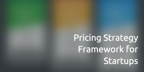Pricing Strategy Framework for Startups | Europe Fashion Men's And Women Wears | Scoop.it