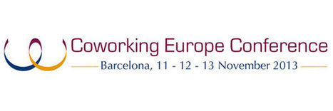 Nuevos detalles sobre la Coworking Europe Conference 2013 | Coworking Barcelona | Scoop.it