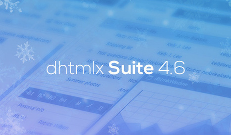 dhtmlxSuite 4.6: Big Christmas Bug Fixes and Promised Today Button - DHTMLX Blog | JavaScript and Web Development | Scoop.it