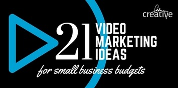 21 Video Marketing Ideas for Small Business Budgets | Feldman Creative | YouTube Tips and Tutorials | Scoop.it