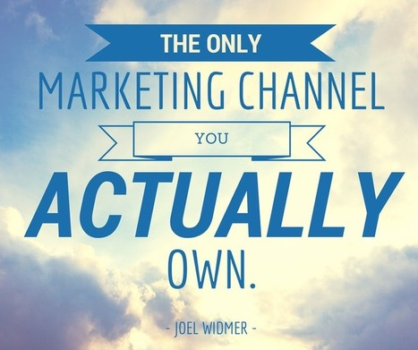 The Only Marketing Channel You Actually Own | Content Marketing | Scoop.it
