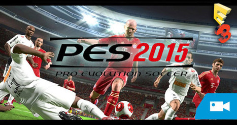 E3 2014: Teaser tráiler de Pro Evolution Soccer 2015 - Hobby Consolas | Futbol | Scoop.it
