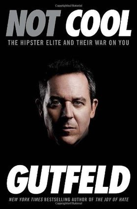 26 potentially insightful and undoubtedly offensive quotes from Greg Gutfeld's new book 'Not Cool' | comics | Scoop.it