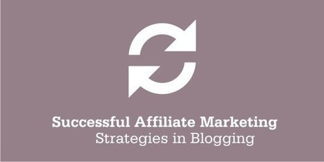 How to start a Successful Affiliate Marketing Blog? | Bloggingtips | Scoop.it