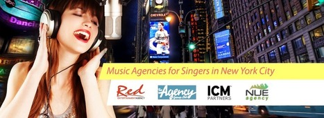 Music Agencies for Singers in New York City | A Booking Agent's Point of View | Scoop.it
