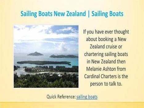 Sailing Boats New Zealand | Sailing Boats | Christine Smith | Scoop.it