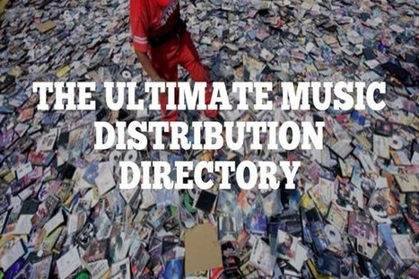 The Ultimate Music Distribution Directory | Research Driven Hip-Hop Blog | Music Distribution | Scoop.it
