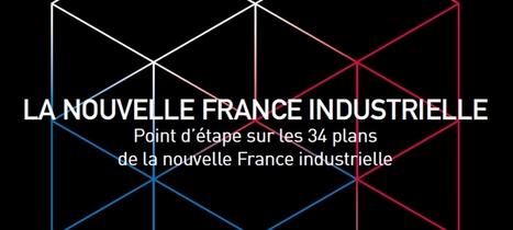 Nouvelle France industrielle : 15 feuilles de route déjà validées | Portail du Gouvernement | Veille @yanthoinet | Scoop.it