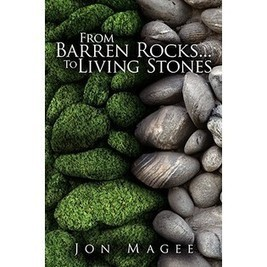 Authorhouse From Barren Rocks...to Living Stones by Magee, Jon [Paperback] - Books & Magazines - Books - Biographies | Water the mind - READ | Scoop.it