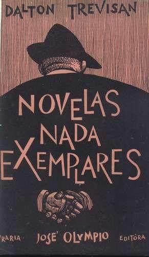 Novelas Nada Exemplares - Dalton Trevisan - 1ª Edição | CAPAS DE DALTON | Scoop.it