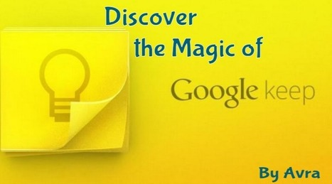 Educational Technology Guy: Tips to Using Google Keep in Education | educational technology et | Scoop.it