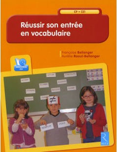 Réussir son entrée en vocabulaire | | Ressources pédagogiques en français | Scoop.it