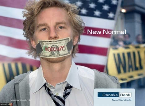 Danish Bank Uses Occupy Imagery in Advertising Campaign: New Normal | A Geographer's Scrapbook | Scoop.it
