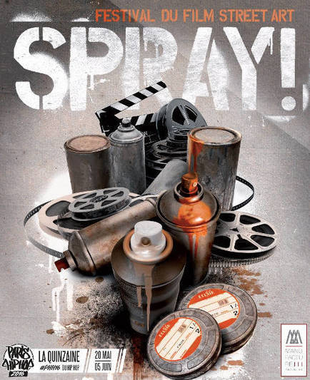 Spray! 1er festival du film street art & graffiti | Rap , RNB , culture urbaine et buzz | Scoop.it