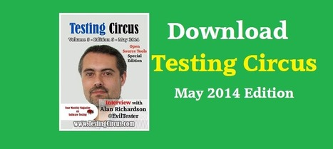 Testing Circus – 2014 – May Edition - Software Testing Magazine | Social Network Fraud | Scoop.it