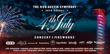 38th Annual Austin Symphony Orchestra's H-E-B July 4th Concert & Fireworks | Real Estate | Scoop.it