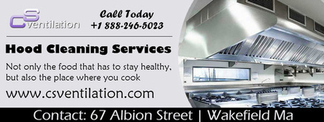 Kitchen Exhaust System Cleaning | CS Ventilation Boston Hood Cleaning | Scoop.it