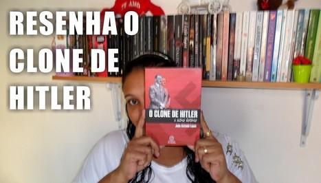 [Resenha] O Clone de Hitler e Outras Histórias - João Antônio Lopes   Adoro um Livro   Ficção científica literária   Scoop.it
