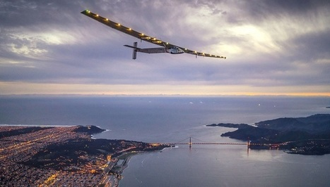 The Solar-Powered Plane Solar Impulse 2 just made a historic trip across the Pacific | Technology in Business Today | Scoop.it