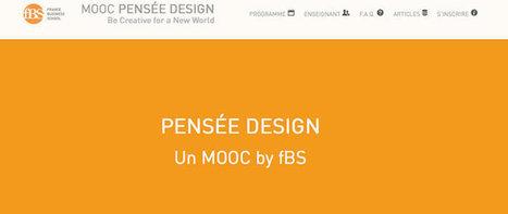 France Business School lance son premier MOOC : Pensée Design - Ludovia Magazine | Enseignement numérique | Scoop.it