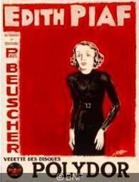 Édith Piaf mise à l'honneur à la BNF | Les Gentils PariZiens : style & art de vivre | Scoop.it
