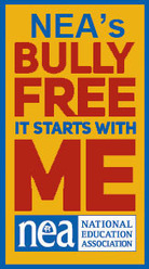 NEA's Bully Free: It Starts With Me   Public Education in the 21st Century   Scoop.it