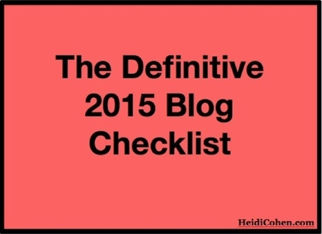 The Definitive 2015 Blog Assessment Checklist | MarketingHits | Scoop.it