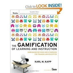 Amazon.com: The Gamification of Learning and Instruction: Game-based Methods and Strategies for Training and Education (9781118096345): Karl M. Kapp: Books | lernen2.0 | Scoop.it