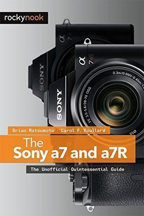 The Sony a7 and a7R: The Unofficial Quintessential Guide   sony a7 a7r   Scoop.it