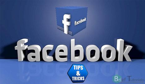 Best Facebook Tips and Tricks 2014 | Social Media | Scoop.it