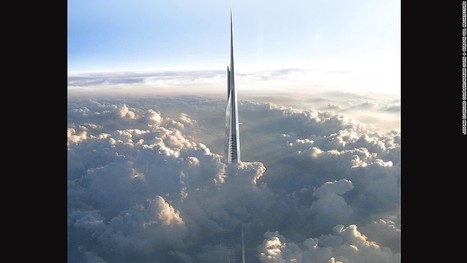 Saudi Arabia to build world's tallest building 1km tall | Regional Geography | Scoop.it