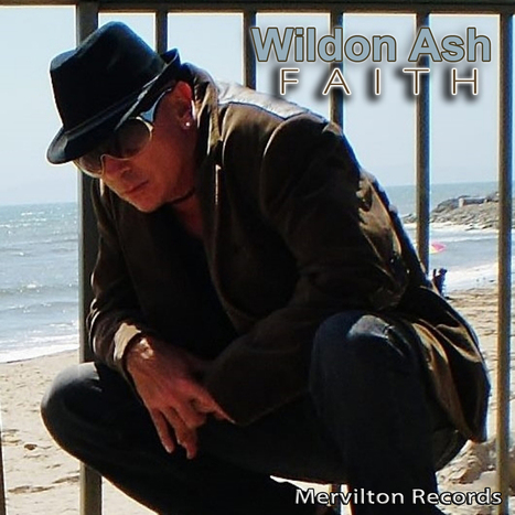 Wildon Ash . . . Faith (EP) on Mervilton Records | Mervilton Records | Scoop.it
