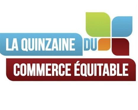 La Quinzaine du Commerce Equitable, c'est parti ! | Actualité de l'Industrie Agroalimentaire | agro-media.fr | Scoop.it