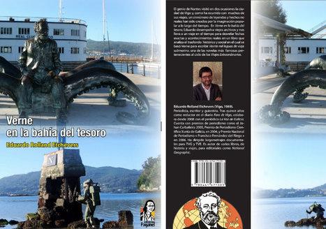 Verne en la Bahia del Tesoro : el primer libro publicado por la Sociedad Hispánica Jules Verne está disponible | Noticias de Julio Verne | Scoop.it