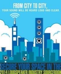 Get Noticed in the Loudspeaker Industry Sourcebook | audioXpress | Audio Voice | Scoop.it