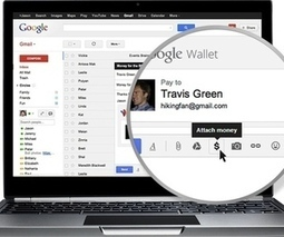 Google Wallet now lets you send money as an attachment in Gmail | Revue de presse | Scoop.it